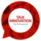 Talk innovation podcast of the EPO